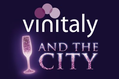 VINITALY AND THE CITY: L'EVENTO GLAM DEL BUON VINO!